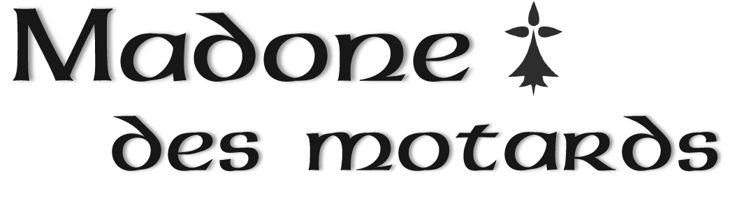 Madone des Motards 14 & 15 août